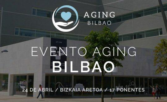 Aging Bilbao 24 abril Bizkaia Aretoa