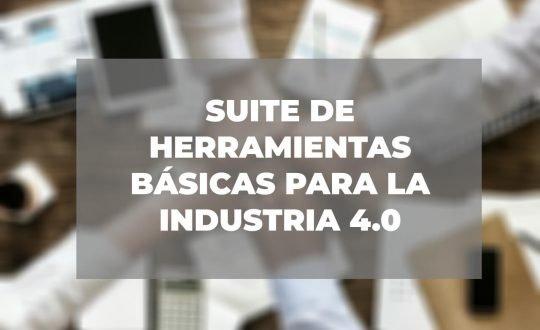 suite-herramientas-basicas-industira-4.0-2